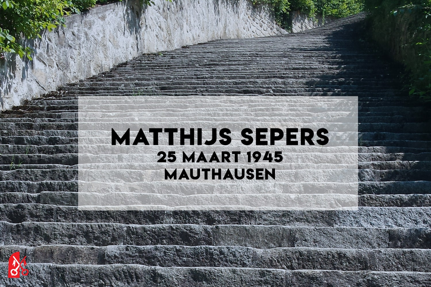 Matthijs Sepers stierf in Mauthausen