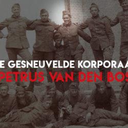 De gesneuvelde Korporaal Petrus van den Bos